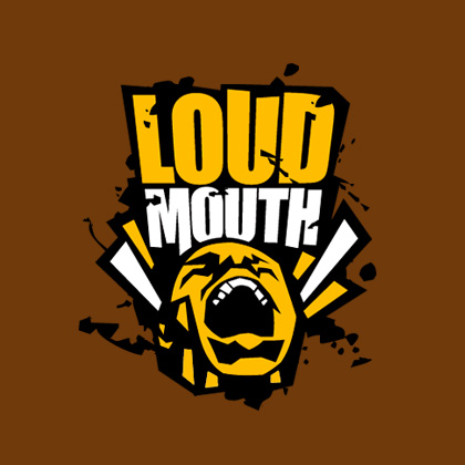 Loud Mouth